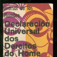 Libros de segunda mano: DECLARACION UNIVERSAL. DOS DEREITOS DO HOME. GUZIEN AITORKIZUNA. 1968. 60 PAG.. Lote 26532061