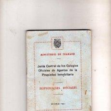 Libros de segunda mano: JUNTA CENTRAL DE LOS COLEGIOS OFICIALES DE AGENTES DE LA PROPIEDAD INMOBILIARIA.AÑO 1951. Lote 20208606