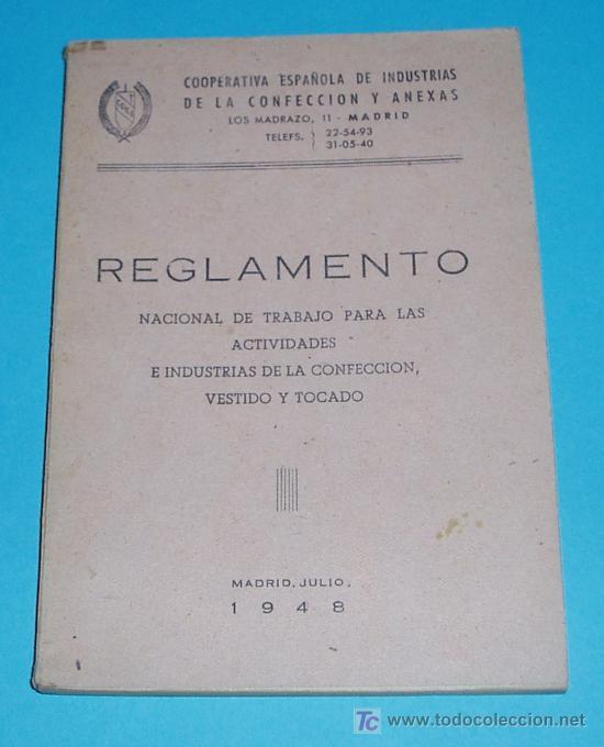 REGLAMENTO NACIONAL DE TRABAJO EN LA CONFECCIÓN, VESTIDO Y TOCADO. 1948. (Libros de Segunda Mano - Ciencias, Manuales y Oficios - Derecho, Economía y Comercio)