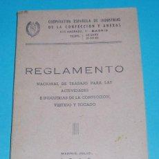 Libros de segunda mano: REGLAMENTO NACIONAL DE TRABAJO EN LA CONFECCIÓN, VESTIDO Y TOCADO. 1948.. Lote 25229740