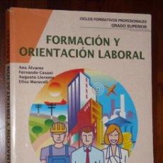 Libros de segunda mano: FORMACIÓN Y ORIENTACIÓN LABORAL DE ALVAREZ, CASANI, LLORENTE Y MARAVALL DE EDITEX EN MADRID 1998. Lote 39946094