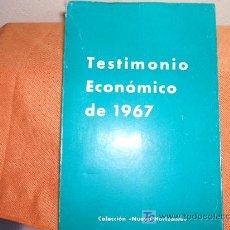 Libros de segunda mano: TESTIMONIO ECONÓMICO DE 1967. NUEVO HORIZONTE.. Lote 23431858
