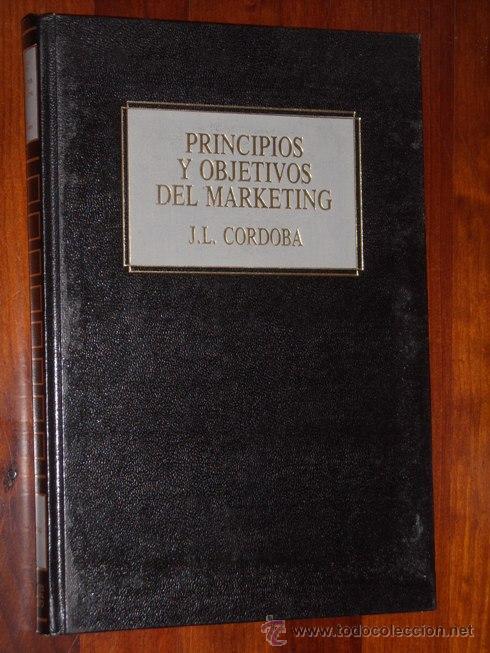 PRINCIPIOS Y OBJETIVOS DEL MÁRKETING POR J.L. CÓRDOBA Y J.M. TORRES DE ED. DEUSTO EN BILBAO 1990 (Libros de Segunda Mano - Ciencias, Manuales y Oficios - Derecho, Economía y Comercio)