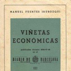 Libros de segunda mano: 1948 VIÑETAS ECONOMICAS DIARIO DE BARCELONA 1946-47-48 MANUEL FUENTES IRUROZQUI. Lote 26211585