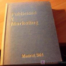 Libros de segunda mano: PUBLICIDAD Y MARKETING . 1964. Lote 19192801