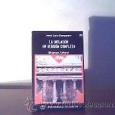 Libros de segunda mano: LA INFLACIÓN EN VERSIÓN COMPLETA;JOSÉ LUIS SAMPEDRO;PLANETA 1976. Lote 19454544