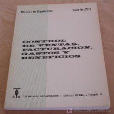 Libros de segunda mano: CONTROL DE VENTAS, FACTURACION, GASTOS Y BENEFICIOS - MANUALES DE ORGANIZACIÓN.. Lote 19986176