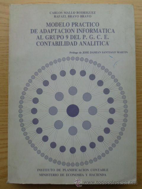 MODELO PRACTICO DE ADAPTACION INFORMATICA AL GRUPO 9 DEL P. G. C. E. CONTABILIDAD ANALITICA (Libros de Segunda Mano - Ciencias, Manuales y Oficios - Derecho, Economía y Comercio)