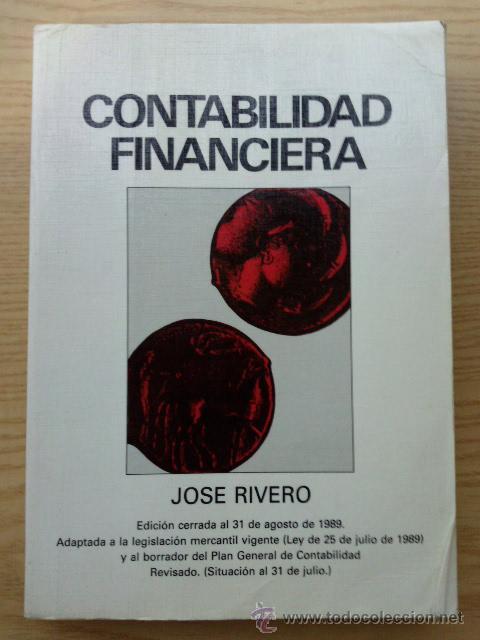 CONTABILIDAD FINANCIERA - JOSE RIVERO (Libros de Segunda Mano - Ciencias, Manuales y Oficios - Derecho, Economía y Comercio)