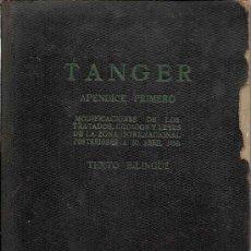 Libros de segunda mano: * TÁNGER, MARRUECOS * LEGISLACIÓN AÑOS 50. Lote 27127249