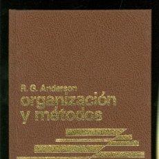 Libros de segunda mano: ORGANIZACION Y METODOS. R. G. ANDERSON. 1983.. Lote 20535915