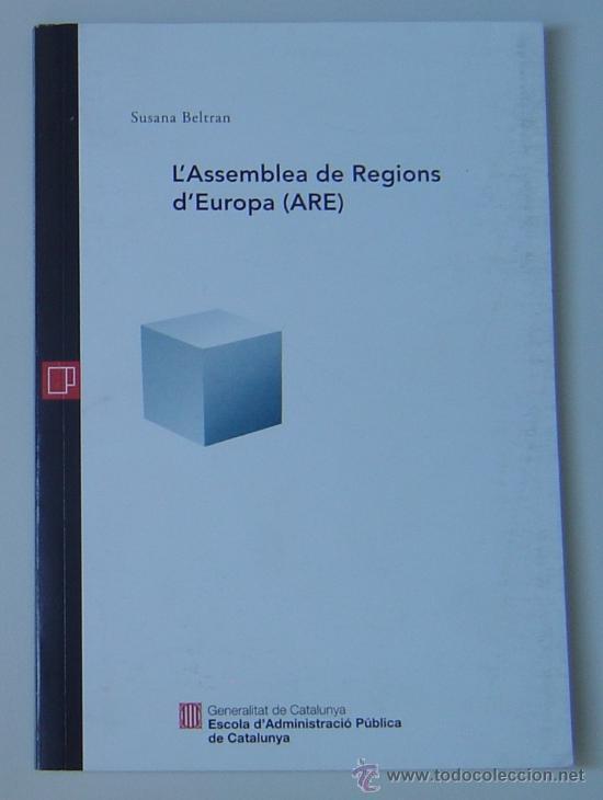 LA ASAMBLEA DE REGIONES DE EUROPA (ARE) DE S. BELTRÁN (ED. EAPC) 1996. EN CATALÁN /CATALÀ (Libros de Segunda Mano - Ciencias, Manuales y Oficios - Derecho, Economía y Comercio)