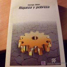 Libros de segunda mano: RIQUEZA Y POBREZA ( GEORGE GILDER). (LE1) . Lote 20933361