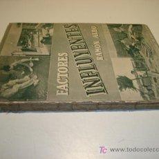 Libros de segunda mano: FACTORES INFLUYENTES EN EL EXTRAVÍO DE MENORES - TRIBUNAL TUTELAR DE MENORES DE BARCELONA (1945). Lote 26045478