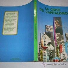 Libros de segunda mano: LA CRISIS DEL CAPITALISMO EDUARDO DE GUZMAN BRUN LIBRO VERDE 1984 AB42269. Lote 21469402