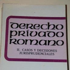 Libros de segunda mano: DERECHO ROMANO PRIVADO.CASOS Y DECISIONES JURISPRUDENCIALES. MANUEL JESUS GARCIA GARRIDO. Lote 23471400
