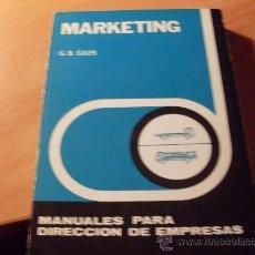 Libros de segunda mano: MARKETING . MANUALES PARA DIRECCION DE EMPRESAS ( G.B. GILES) (LE1). Lote 22108308
