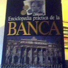 Libros de segunda mano: ENCICLOPEDIA PRÁCTICA DE LA BANCA Nº 5(ESTRUCTURA DEL SISTEMA FINANCIERO ESPAÑOL);PLANETA 1989. Lote 22080118