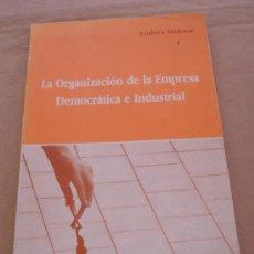 Libros de segunda mano: LA ORGANIZACIÓN DE LA EMPRESA DEMOCRÁTICA E INDUSTRIAL - ANDRÉS DAFOUZ.. Lote 22233366