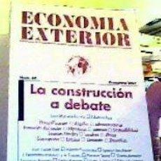 Libros de segunda mano: ECONOMÍA EXTERIOR;Nº40-LA CONSTRUCCIÓN A DEBATE- PRIMAVERA 2007;¡NUEVO!. Lote 22357697