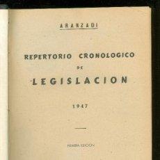 Libros de segunda mano: REPERTORIO CRONOLOGICO DE LEGISLACION. ARANZADI. 1947. PRIMERA EDICION. EDITORIAL ARANZADI.. Lote 22699127
