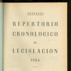 Libros de segunda mano: REPERTORIO CRONOLOGICO DE LEGISLACION. ARANZADI. 1954. PRIMERA EDICION. EDITORIAL ARANZADI.. Lote 22699241