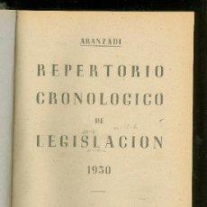 Libros de segunda mano: REPERTORIO CRONOLOGICO DE LEGISLACION. ARANZADI. 1950. PRIMERA EDICION. EDITORIAL ARANZADI.. Lote 22782271