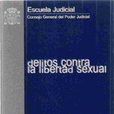 Libros de segunda mano: DELITOS CONTRA LA LIBERTAD SEXUAL. JOSÉ LUIS DÍEZ RIPOLLÉS. 1999. Lote 24600871