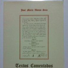 Libros de segunda mano: TEXTOS COMENTADOS DE HISTORIA DEL DERECHO - JOSE MARIA ALONSO SECO - 1993. Lote 23513427