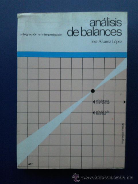 ANALISIS DE BALANCES - INTEGRACION E INTERPRETACION - EDITORIAL DONOSTIARRA - 1975 (Libros de Segunda Mano - Ciencias, Manuales y Oficios - Derecho, Economía y Comercio)