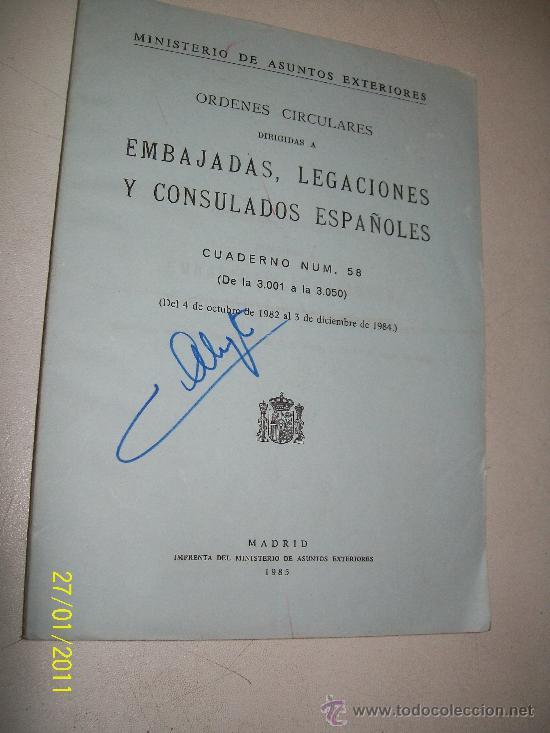 ORDENES CIRCULARES DIRIGIDAS A EMBAJADAS, LEGACIONES Y CONSULADOS ESPAÑOLES-1985-MADRID (Libros de Segunda Mano - Ciencias, Manuales y Oficios - Derecho, Economía y Comercio)