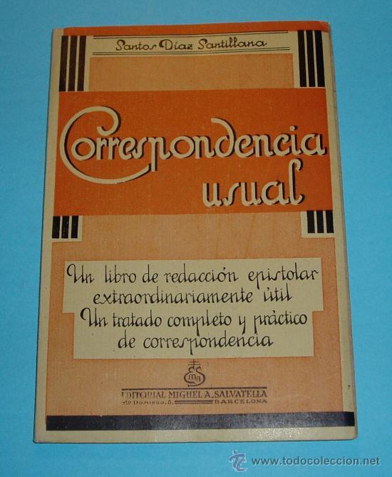 CORRESPONDENCIA USUAL. SANTOS DÍAZ SANTILLANA (Libros de Segunda Mano - Ciencias, Manuales y Oficios - Derecho, Economía y Comercio)