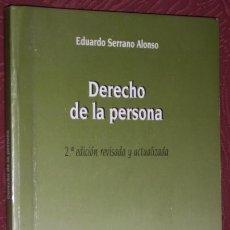 Libros de segunda mano: DERECHO DE LA PERSONA POR EDUARDO SERRANO ALONSO DE LA LEY ACTUALIDAD EN MADRID 1996 2ª EDICIÓN. Lote 25135136