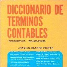Libros de segunda mano: DICCIONARIO DE TÉRMINOS CONTABLES. INGLÉS-ESPAÑOL/ ESPAÑOL-INGLÉS (MÉXICO, 1978). Lote 25415556