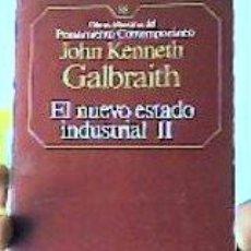Libros de segunda mano: EL NUEVO ESTADO INDUSTRIAL II;JOHN KENNETH GALBRAITH;PLANETA-AGOSTINI 1986. Lote 25501323