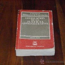 Libros de segunda mano: LEGISLACIÓN DE LA JUSTICIA ADMINISTRATIVA- EDITORIAL CIVITAS-1989-. Lote 25524589