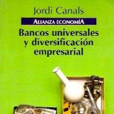 Libros de segunda mano: BANCOS UNIVERSALES Y DIVERSIFICACIÓN EMPRESARIAL (MADRID, 1996). Lote 25602992