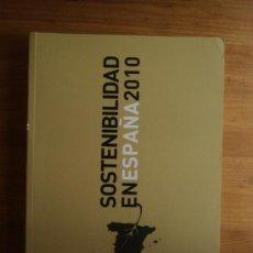 Libros de segunda mano: SOSTENIBILIDAD EN ESPAÑA 2010 MINISTERIO DE HACIENDA. VARIOS AUTORES OSE. 2011 494 PAG. Lote 26593585
