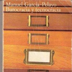 Libros de segunda mano: BUROCRÁCIA Y TECNOCRÁCIA. MANUEL GARCÍA - PELAYO. ALIANZA UNIVERSIDAD. 1974. 1ª EDICIÓN.. Lote 27389613