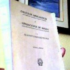 Libros de segunda mano: CÁLCULOS MERCANTILES Y OPERACIONES DE BANCA;CLAUDIO GONZÁLEZ;HERNANDO 1972. Lote 27477380
