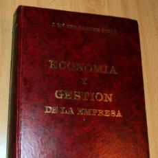 Libros de segunda mano: ECONOMÍA Y GESTIÓN DE LA EMPRESA;J.Mª FERNÁNDEZ PIRLA;ICE 1974. Lote 27501107