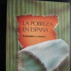 Libros de segunda mano: LA POBREZA EN ESPAÑA . 1986 CÁRITAS ESPAÑOLA. Lote 27705658
