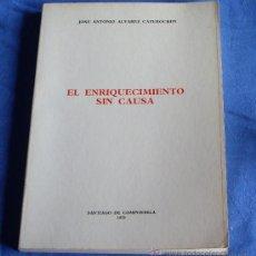 Libros de segunda mano: EL ENRIQUECIMIENTO SIN CAUSA. Lote 27904825