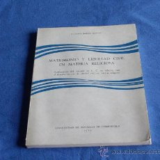 Libros de segunda mano: MATRIMONIO Y LIBERTAD CIVIL EN MATERIA RELIGIOSA. Lote 27905243