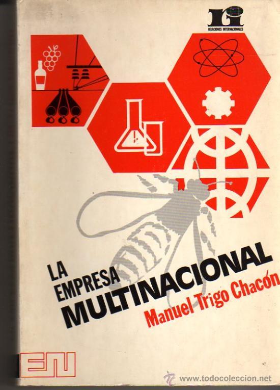 TRIGO CHACÓN MANUEL. LA EMPRESA MULTINACIONAL. 1ª ED. MADRID. 1973. ECONOMÍA. (Libros de Segunda Mano - Ciencias, Manuales y Oficios - Derecho, Economía y Comercio)