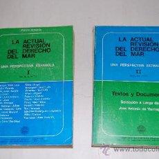 Libros de segunda mano: LA ACTUAL REVISIÓN DEL DERECHO DEL MAR. UNA PERSPECTIVA ESPAÑOLA, 2ª PARTE. TOMOS I Y II RM31667. Lote 28825575