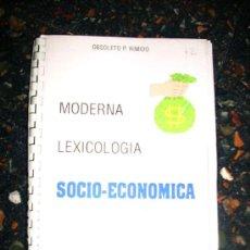 Libros de segunda mano: MODERNA LEXICOLOGIA SOCIO ECONOMICA, POR OBSOLETO P RIMIDO - MANCHESTER - ARGENTINA - 1998. Lote 29548588