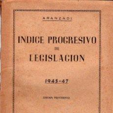 Libros de segunda mano: ÍNDICE PROGRESIVO DE LEGISLACIÓN DE LOS AÑOS 1945 AL 1947, CITAS LEGALES, ARANZADI, PAMPLONA. Lote 29569642