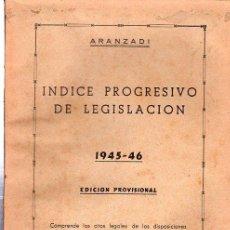 Libros de segunda mano: ÍNDICE PROGRESIVO DE LEGISLACIÓN DE LOS AÑOS 1945 AL 1946, CITAS LEGALES, ARANZADI, PAMPLONA. Lote 29569648