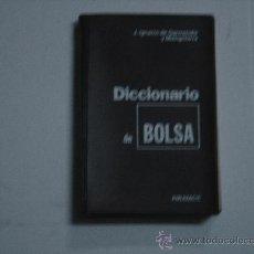 Libros de segunda mano: DICCIONARIO DE BOLSA. 1977. 1ª EDICION. J. I. DE GARMENDIA Y MIANGOLARRA. IMPECABLE.... Lote 29645924